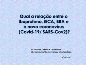 Qual a relação entre o ibuprofeno, iECA, BRA e o novo coronavírus (SARS-Cov2/ Covid-19)?